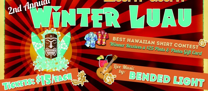 2nd Annual Colley Cantina Winter Luau